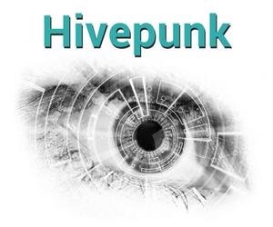 Hivepunk by A.M. Fals