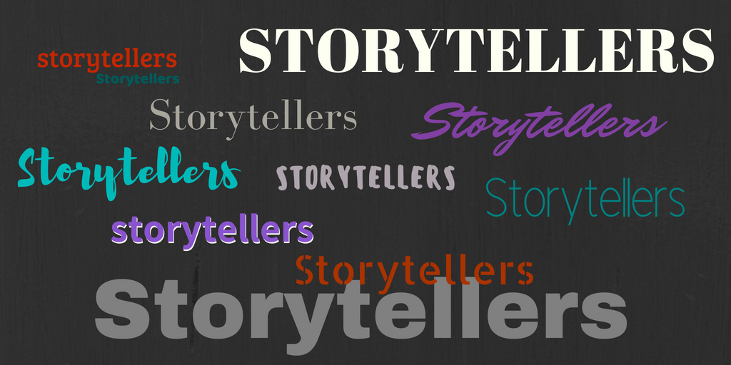 "examples of ""storytellers"""
