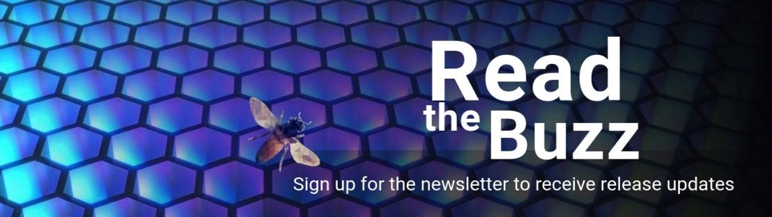 Read the Buzz: Sign up for the newsletter to recieve release updates
